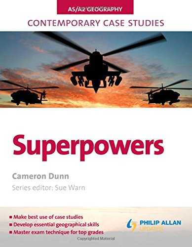 Superpowers (Contemporary Case Studies: AS/A2 Geography)