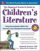 The Organized Teacher's Guide to Children's Literature