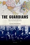 The Guardians: The League of Nations and the Crisis of Empire (English Edition) 画像