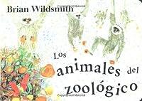 Los Animales Del Zoologico