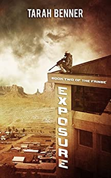 Exposure (The Fringe Book 2) by [Benner, Tarah]