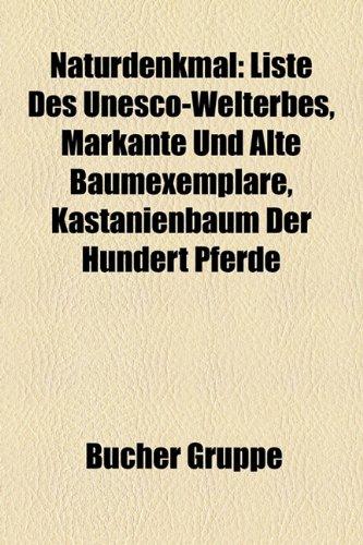 Naturdenkmal: Liste Des UNESCO-Welterbes, Markante Und Alte Baumexemplare, Kastanienbaum Der Hundert Pferde