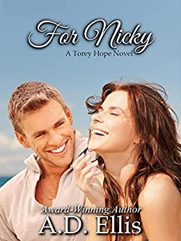 For Nicky (A Torey Hope Novel Book 1) by [Ellis, A.D.]