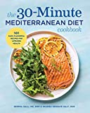 The 30-Minute Mediterranean Diet Cookbook: 101 Easy, Flavorful Recipes for Lifelong Health (English Edition) 画像