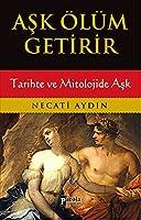 Ask Olum Getirir