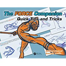 The FORCE Companion: Quick Tips and Tricks (Force Drawing Series)
