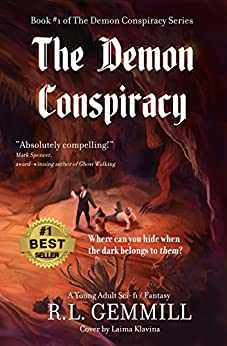 The Demon Conspiracy: Book #1 of The Demon Conspiracy Series by [Gemmill, R. L. ]