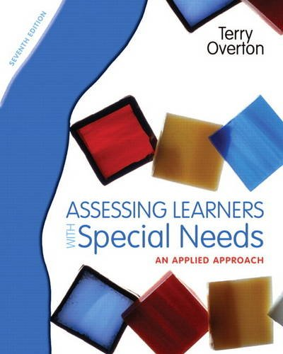 Download Assessing Learners with Special Needs: An Applied Approach 0131367102