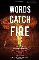 Words Catch Fire: Arts Quarter Books Anthology Summer 2019