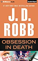 Obsession in Death: Library Edition