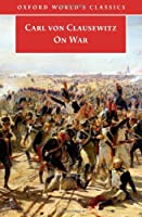 On War (Oxford World's Classics)