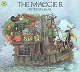 The MAGGIE B (Aladdin Picture Books)