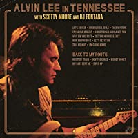 Alvin Lee In Tennessee/Back To My Roots