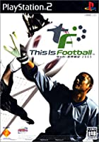 This Is Football サッカー世界戦記2003