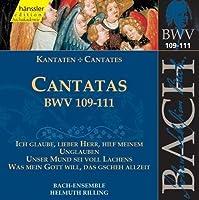 Cantatas BWV 109-111 (2000-02-29)