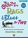 Jazz, Rags & Blues for Two, Book 2: Intermediate Piano Duets (English Edition) 画像