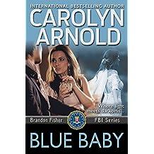 Blue Baby (Brandon Fisher FBI Series Book 4)
