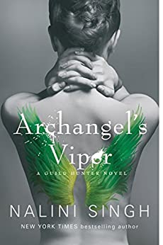 Archangel's Viper: Book 10 (The Guild Hunter Series) by [Singh, Nalini]