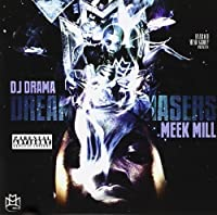 Dream Chasers by Meek Mill (2011-10-18)