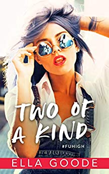 Two of a Kind by [Goode, Ella]