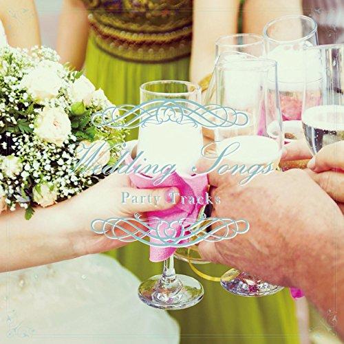 ウェディングソング~ウェディングプランナーが選ぶ結婚式で使えるパーティートラック