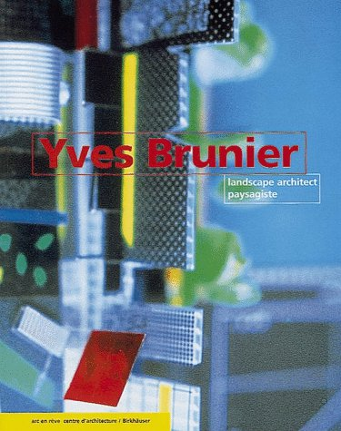 Yves Brunier: Landscape Architect