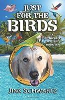 Just For the Birds (Hetta Coffey)