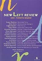 New Left Rewiew 2004 Turkiye Seckisi
