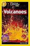 National Geographic Kids Readers: Volcanoes (National Geographic Kids Readers: Level 2)