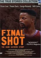 Final Shot - The Hank Gathers Story (True Stories Collection TV Movie)