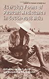 Everyday Forms of Peasant Res Cb: Everyday Forms Res Asia (Library of Peasant Studies)