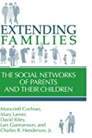 Extending Families: The Social Networks of Parents and their Children