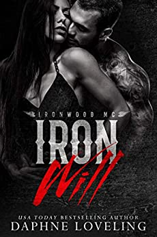 Iron Will (Lords of Carnage Ironwood MC) by [Loveling, Daphne]