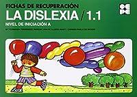 Fichas de Recuperación de la Dislexia 1.1, Nivel de iniciación A