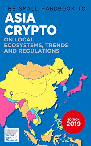 The Small Handbook to Asia Crypto: On Local Ecosystems