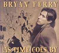 As Time Goes By by Ferry, Bryan (1999-10-15)