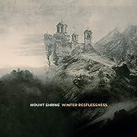 Winter Restlessness