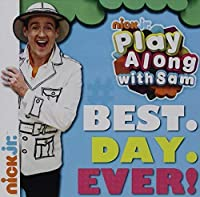 Play Along With Sam: Best. Day. Ever!