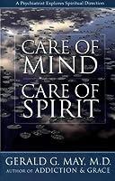 Care of Mind/Care of Spirit: A Psychiatrist Explores Spiritual Direction【洋書】 [並行輸入品]