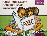 The Nation's Choice: Little Big Book Theme 4 Grade K Aaron & Gayla's Alphabet Book
