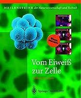 Vom Eiwei? zur Zelle: Molek?le des Lebens (Meilensteine der Naturwissenschaft und Technik) (German Edition)【洋書】 [並行輸入品]