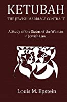 Ketubah: the Jewish Marriage Contract: A Study in the Status of the Woman in Jewish Law [並行輸入品]