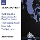 Tchaikovsky: Ballet Suites (Transcriptions for Piano 4 Hands)