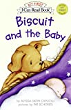 Biscuit and the Baby (I Can Read Books: My First Shared Reading)