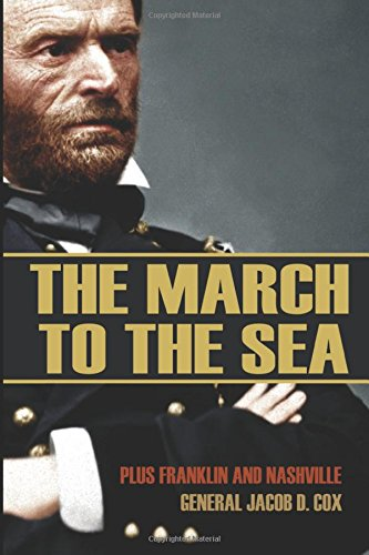 The March to the Sea (Abridged, Annotated): Plus Franklin and Nashville