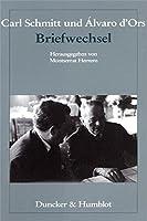 Carl Schmitt und Álvaro d'Ors: Briefwechsel