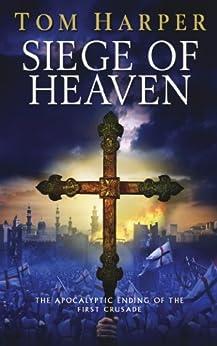 Siege of Heaven by [Harper, Tom]