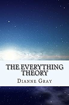 [Gray, Dianne]のThe Everything Theory (English Edition)