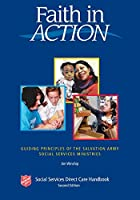 Faith in Action: Guiding Principles of the Salvation Army Social Services Ministries
