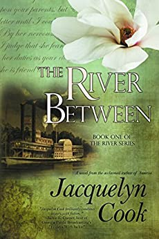 The River Between (The River Series Book 1) by [Cook, Jacquelyn]